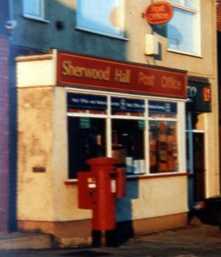 Sherwood Hall Post Office 1995 with the post box directly outside the building. | P Marples